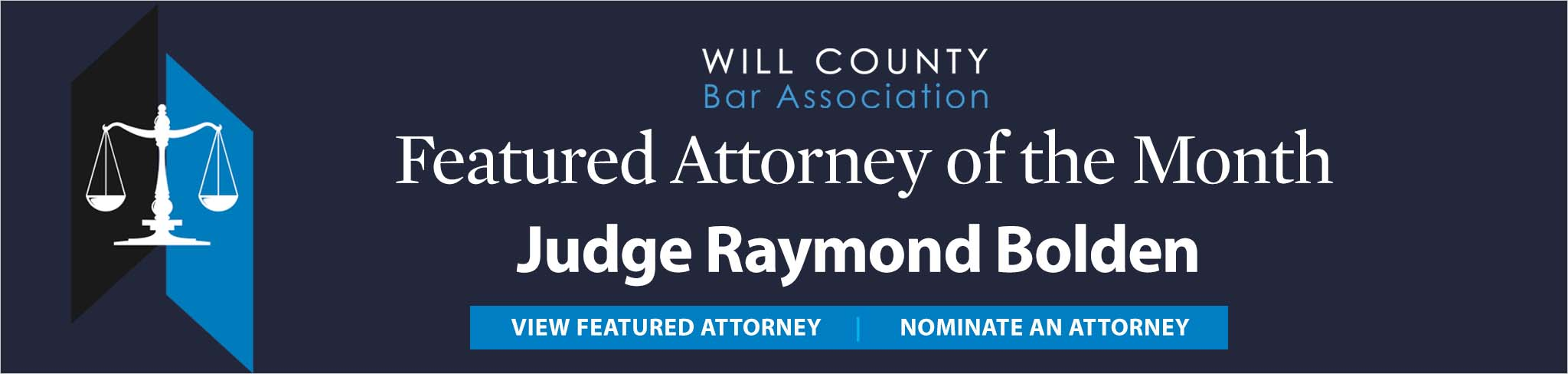 Featured Attorney of the Month Judge Raymond Bolden
